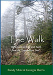 Review of 'The Walk' by Randy Motz and Georgia Harris